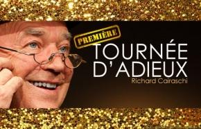 Richard Cairaschi : première tournéed'adieux