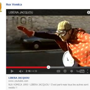 Videò: Nux Vomica «libera Jacquou»